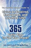 The Possibility Coaches' Guide to Living an Inspired, Empowered, and Joy-Filled Life!, Jon Satin and Chris Pattay, 1452542538