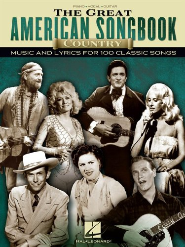 The Great American Songbook - Country Music and Lyrics for 100 Classic Songs - (Great American Songbook Lyrics)