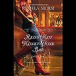 Red's Hot Honky-Tonk Bar | Pamela Morsi