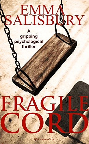 Book: Fragile Cord (DS Coupland Book 1) by Emma Salisbury