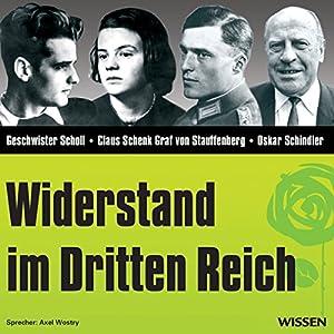 Widerstand im Dritten Reich Hörbuch
