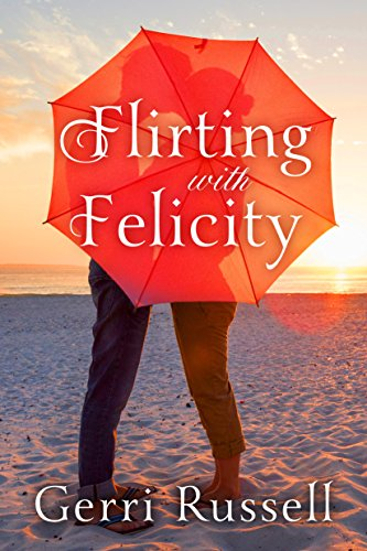 Felicity Kitchen - Flirting with Felicity