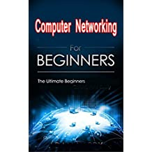 Computer Networking Beginner's guide for Mastering Computer Networking : OSI Model and Type Of layers: Computer Networking Beginner's guide