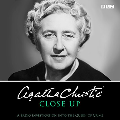 Agatha Christie Close Up: BBC Archive Recordings