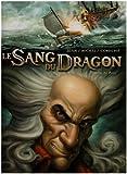 Le Sang du Dragon, Tome 3 : Au nom du père