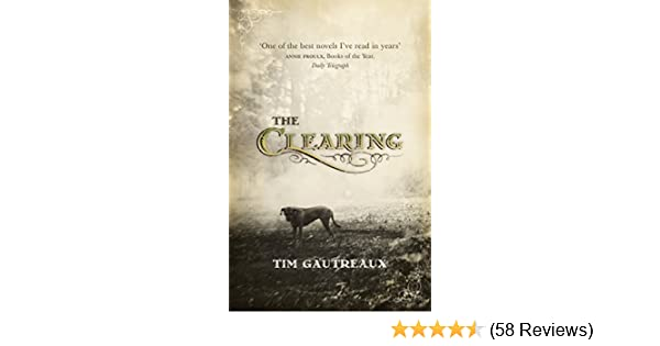 The Clearing - Kindle edition by Tim Gautreaux. Literature & Fiction Kindle eBooks @ Amazon.com.
