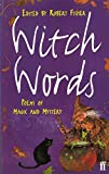 img - for Witch Words: Poems of Magic and Mystery book / textbook / text book