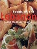 img - for Foods of the Lebanon by Cassie Maroun-Paladin (2001-12-31) book / textbook / text book