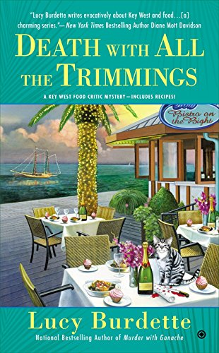 Death with All the Trimmings (Key West Food Critic)