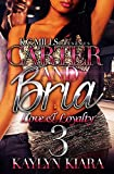Carter and Bria 3: Love and Loyalty