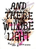 Bastien Aubrey and Dimitri Broquard: and Let There Be Light, , 3905701979