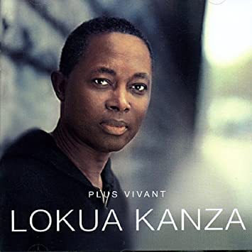 plus vivant lokua kanza