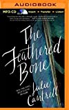 img - for The Feathered Bone by Julie Cantrell (2016-01-26) book / textbook / text book