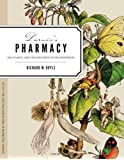 Darwin's Pharmacy: Sex, Plants, and the Evolution of the Noosphere (In Vivo: The Cultural Mediations of Biomedical Science)
