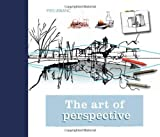 The Art of Perspective, Yves Leblanc, 184773815X
