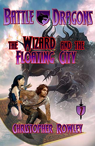 Battle Dragons 7: The Wizard and the Floating City ()