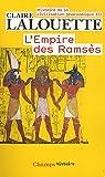 Histoire de la civilisation pharaonique : Tome 3, L'empire des Ramsès