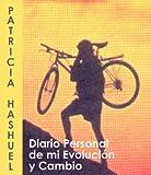 Diario Personal de mi Evolución y Cambio (Spanish Edition)
