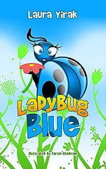 Ladybug Blue by [Yirak, Laura]