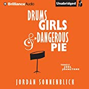 Drums, Girls, and Dangerous Pie | Jordan Sonnenblick