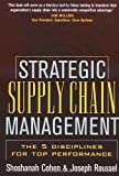 Strategic Supply Chain, Shoshanah Cohen and Joseph Roussel, 0071432175
