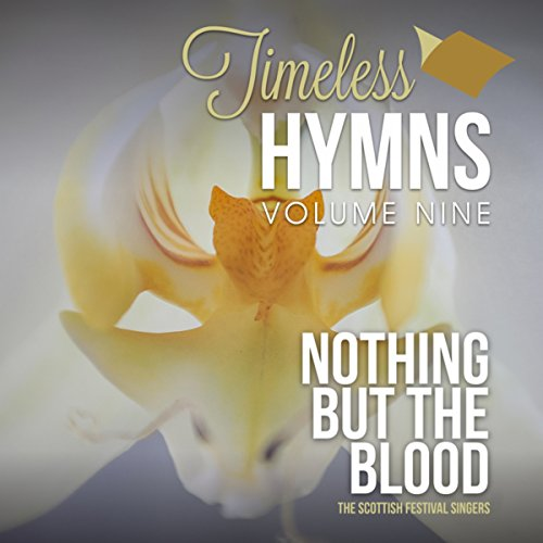 Timeless Hymns, Vol. 9: Nothing But The - Crowns Casting Media