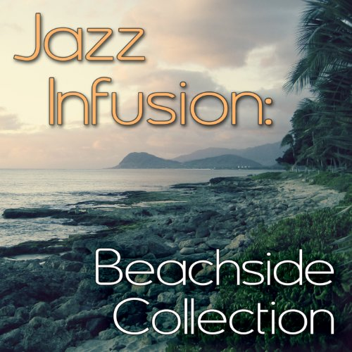 Jazz Infusion: Beachside (Beachside Collection)