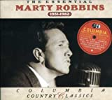 : The Essential Marty Robbins 1951-1982