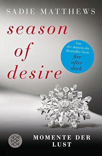 Season of Desire: Momente der Lust