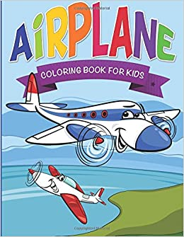 airplane coloring book for kids speedy publishing llc 9781634285872 amazoncom books - Airplane Coloring Book