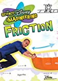 The Science of Disney Imagineering: Friction [Interactive DVD]