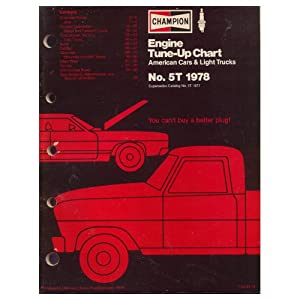 Original 1978 Champion Spark Plug Engine Tune-Up Chart For American Cars & Light Trucks Form No. 5T