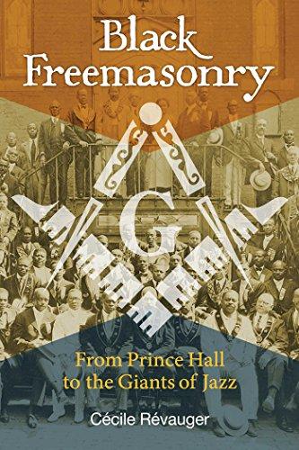 - Black Freemasonry: From Prince Hall to the Giants of Jazz