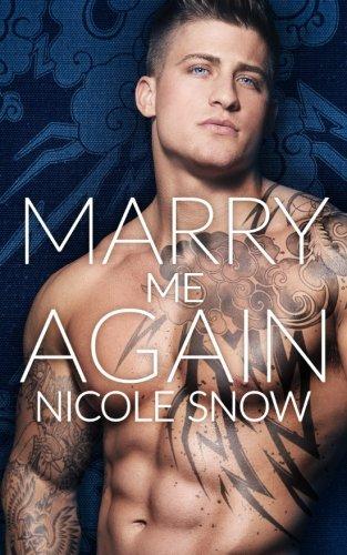 Marry Me Again: A Billionaire Second Chance Romance