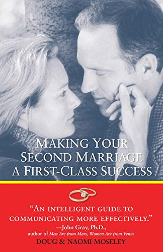 Making Your Second Marriage a First-Class Success