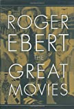 The Great Movies, Roger Ebert, 076791032X