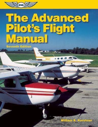 The Advanced Pilot's Flight Manual (The Flight Manuals Series)