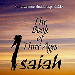 The Book of Three Ages Isaiah Speech