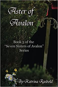 Book Aster of Avalon: Volume 3 (Seven Sisters of Avalon)