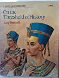 img - for A First Ancient History: On the Threshold of History (Bk. 1) book / textbook / text book