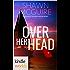 The Lei Crime Series: Over Her Head (Kindle Worlds Novella) (Gemi Kittredge Mysteries Book 3)