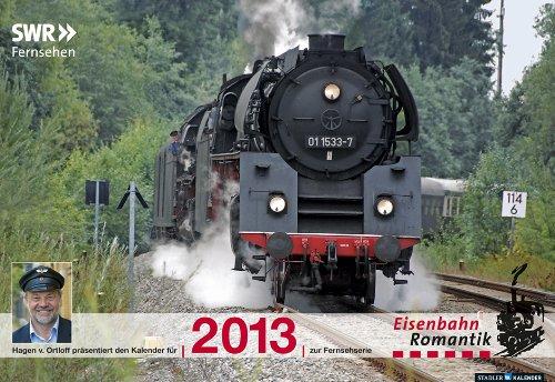 Eisenbahn-Romantik 2013: SWR-Fernsehen