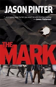 The Mark (A Henry Parker Novel) by [Pinter, Jason]