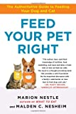 Feed Your Pet Right, Marion Nestle and Malden Nesheim, 1439166420
