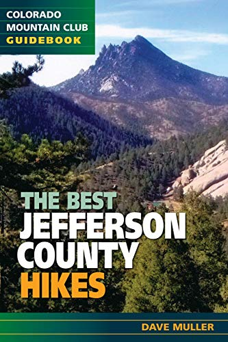 The Best Jefferson County Hikes (Colorado Mountain Club Pack Guide)