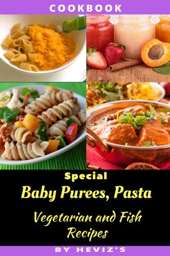 Download special baby purees pasta vegetarian baby and fish download special baby purees pasta vegetarian baby and fish recipes book pdf audio id3q4vzmz forumfinder Images