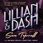 Lillian and Dash: A Novel | Sam Toperoff