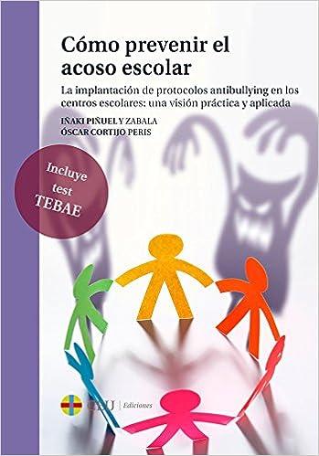 Abrir Los Ojos Para Combatir El Acoso Escolar Bullying Epub