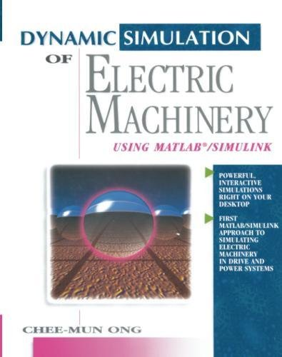 of Electric Machinery: Using MATLAB/SIMULINK ()