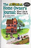 img - for The Home Owner's Journal, Fourth Edition book / textbook / text book
